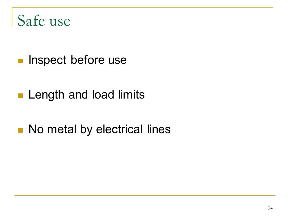 Safe use Inspect before use Length and load limits