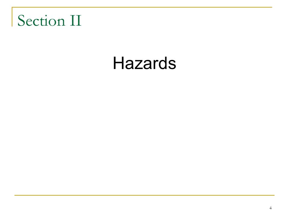 Section II Hazards.