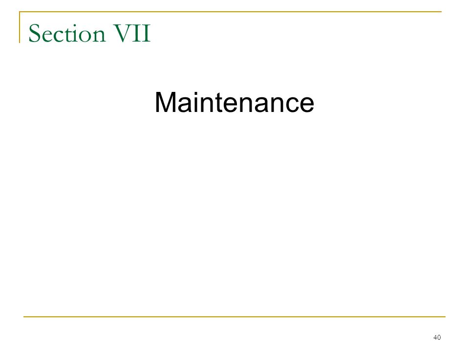Maintenance Section VII