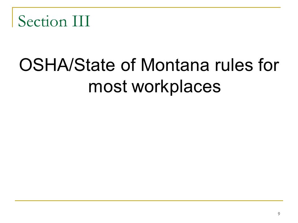 OSHA/State of Montana rules for most workplaces