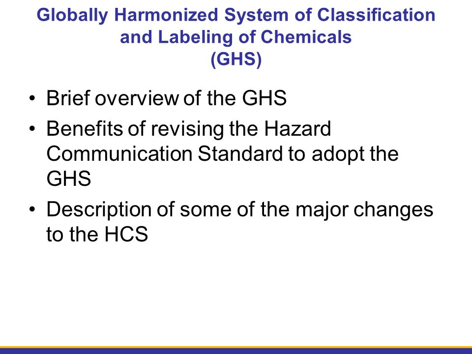 Brief overview of the GHS