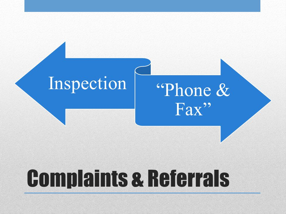 Complaints & Referrals