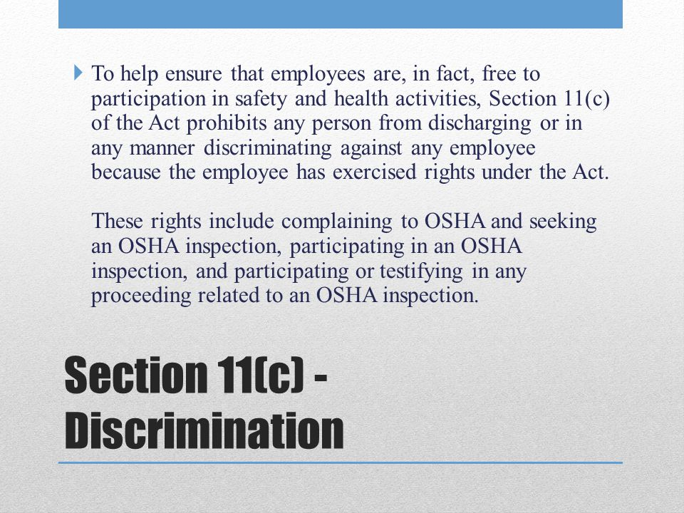 Section 11(c) - Discrimination