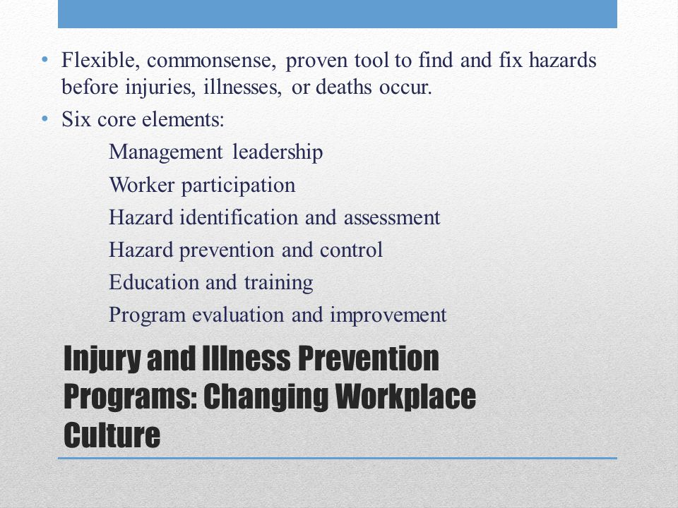 Injury and Illness Prevention Programs: Changing Workplace Culture