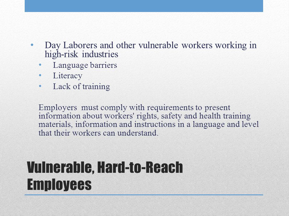 Vulnerable, Hard-to-Reach Employees
