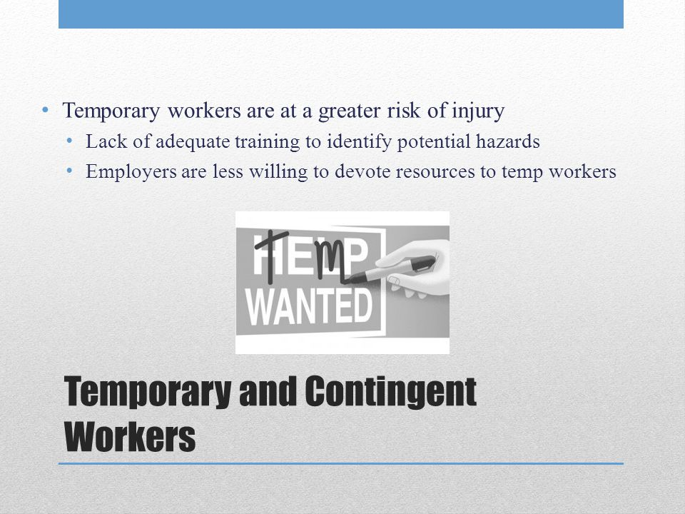 Temporary and Contingent Workers