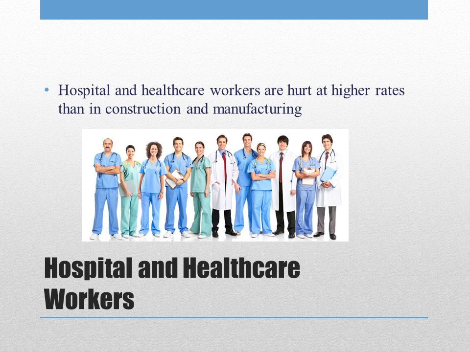 Hospital and Healthcare Workers