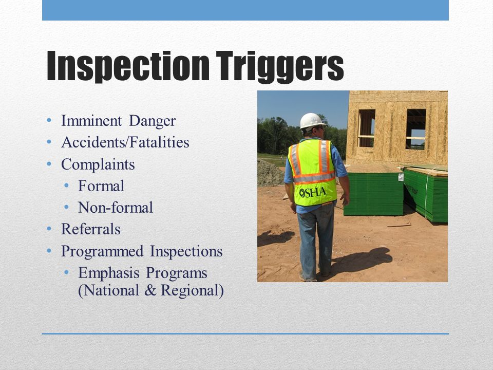 Inspection Triggers Imminent Danger Accidents/Fatalities Complaints