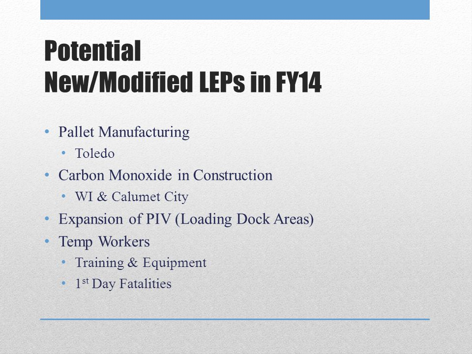 Potential New/Modified LEPs in FY14