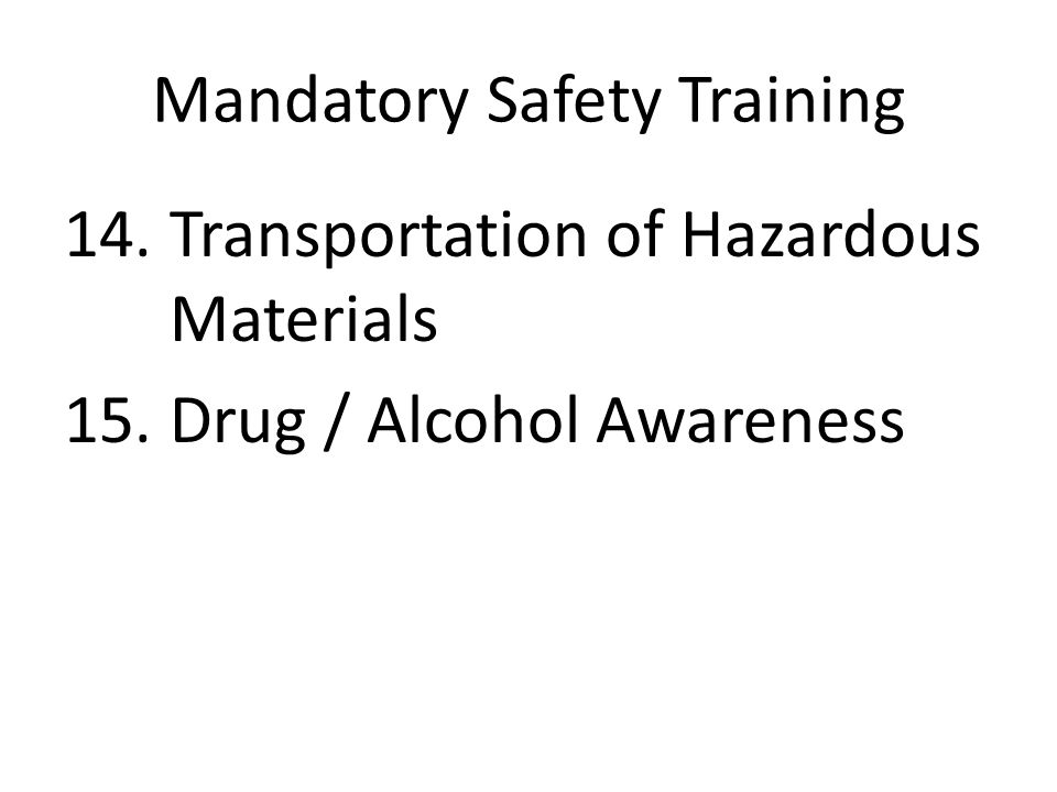 Mandatory Safety Training