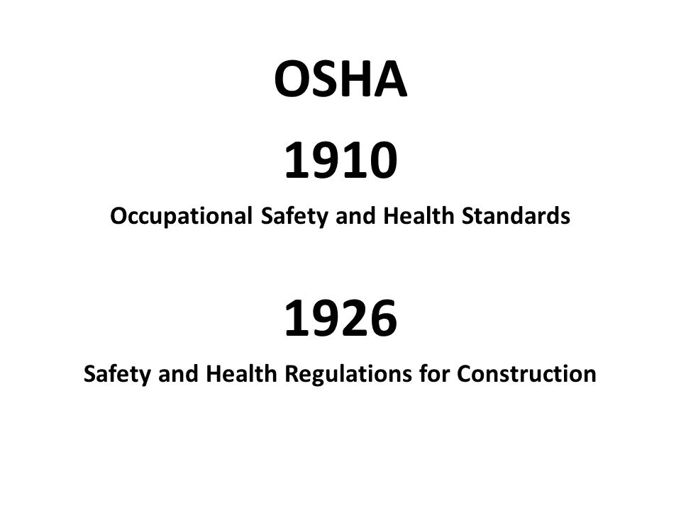 OSHA 1910 1926 Occupational Safety and Health Standards