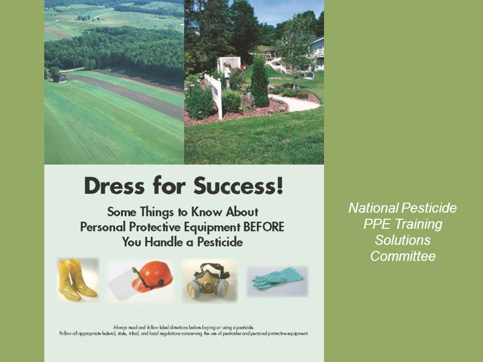 National Pesticide PPE Training Solutions Committee