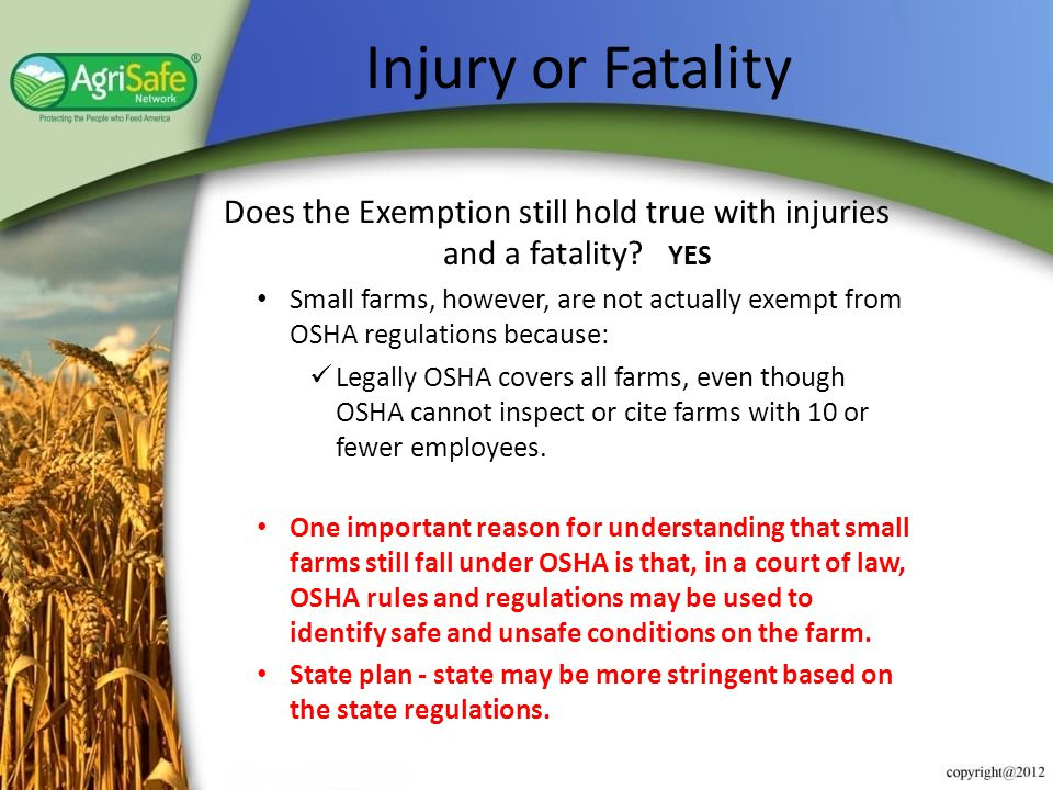 Does the Exemption still hold true with injuries and a fatality YES