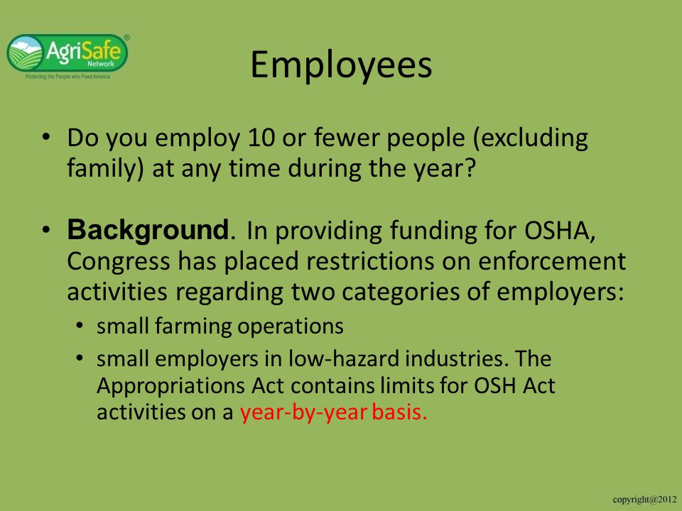 Employees Do you employ 10 or fewer people (excluding family) at any time during the year