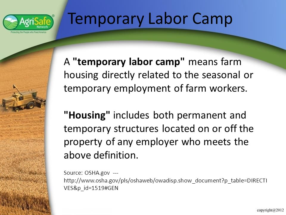 Temporary Labor Camp