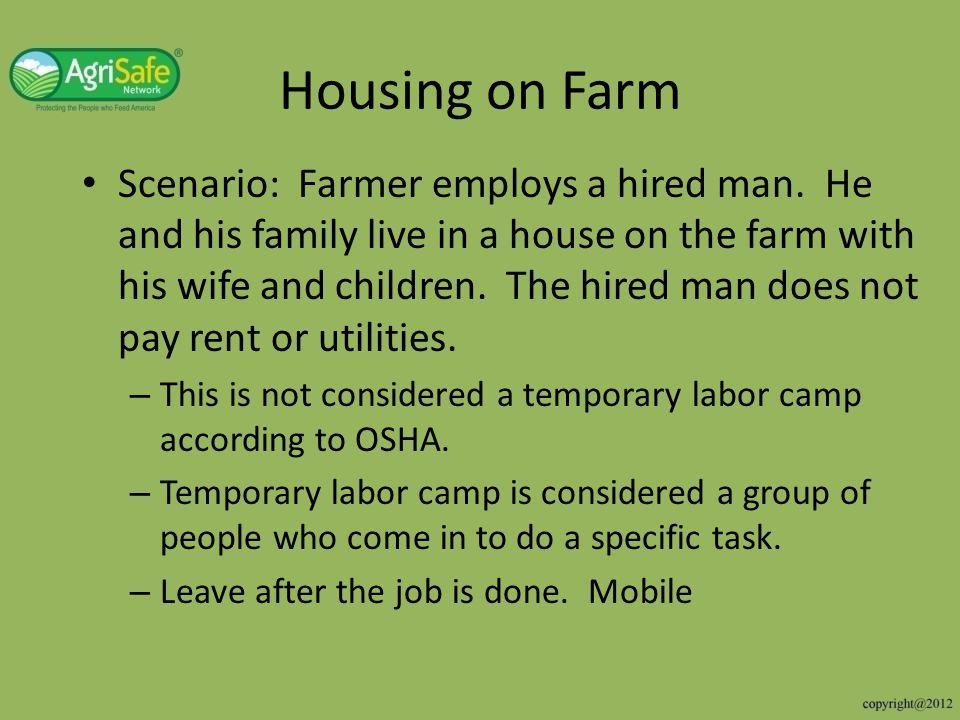Housing on Farm