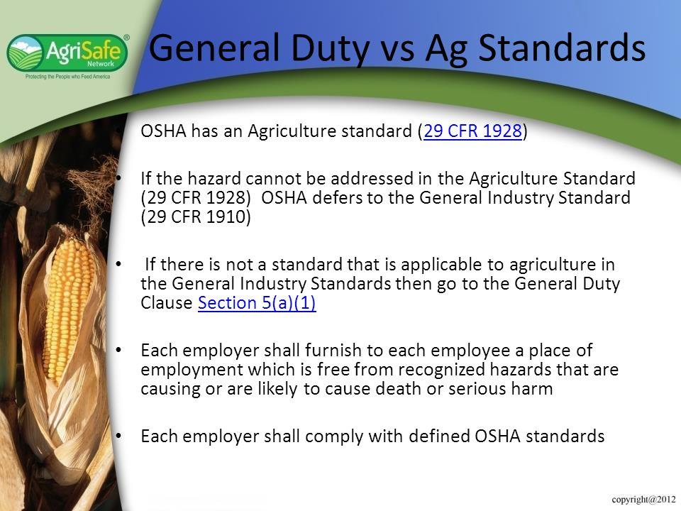 General Duty vs Ag Standards