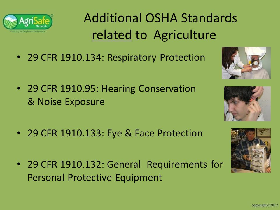 Additional OSHA Standards related to Agriculture