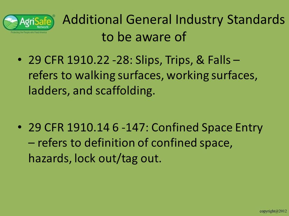 Additional General Industry Standards to be aware of