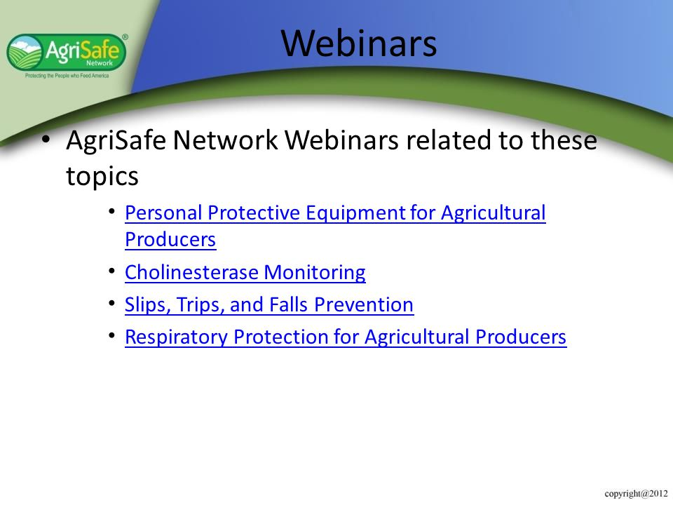 Webinars AgriSafe Network Webinars related to these topics