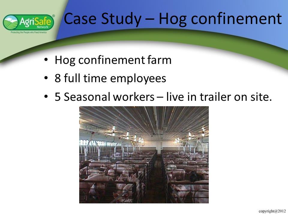 Case Study – Hog confinement