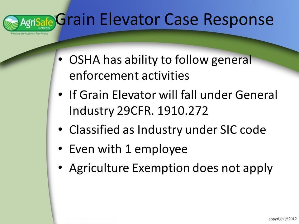 Grain Elevator Case Response