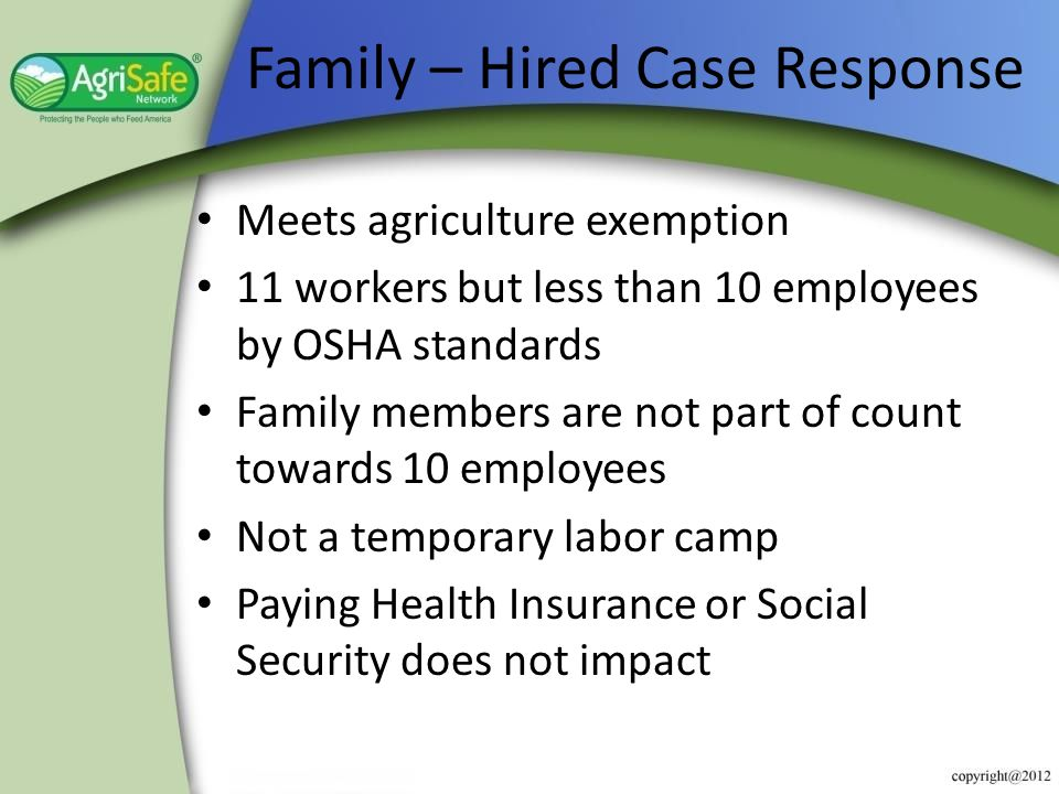 Family – Hired Case Response