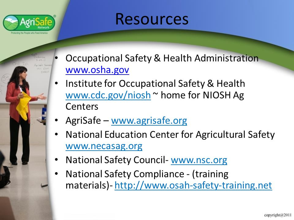 Resources Occupational Safety & Health Administration www.osha.gov