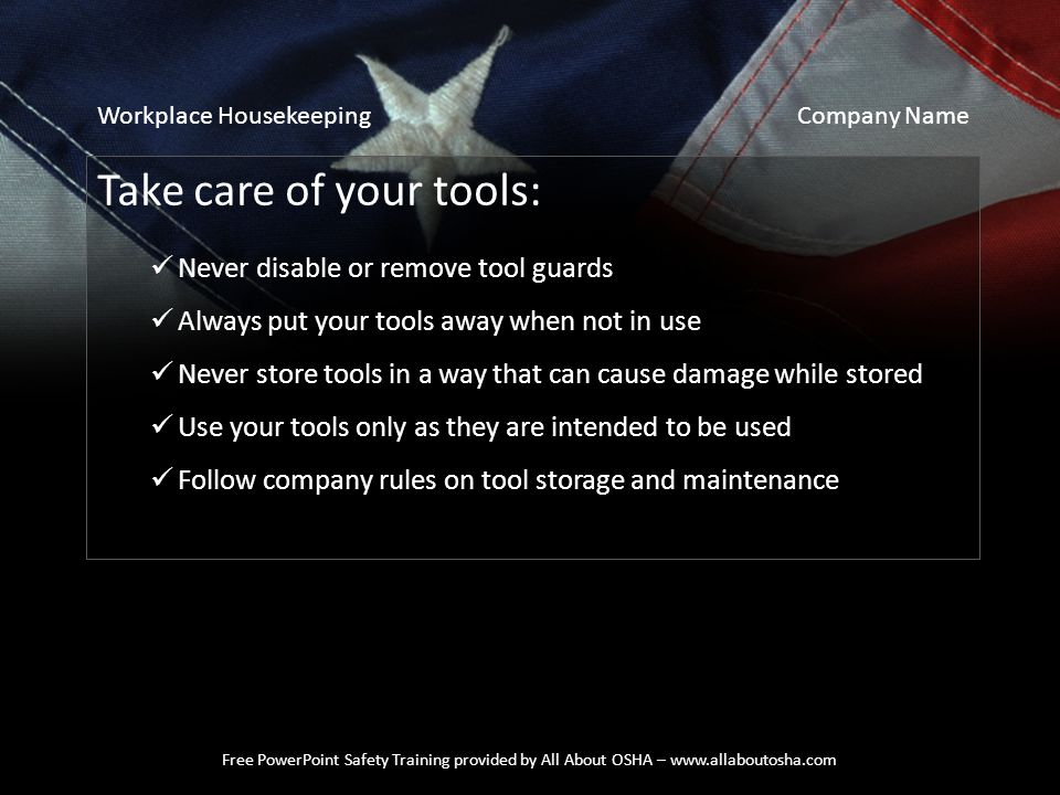 Take care of your tools: