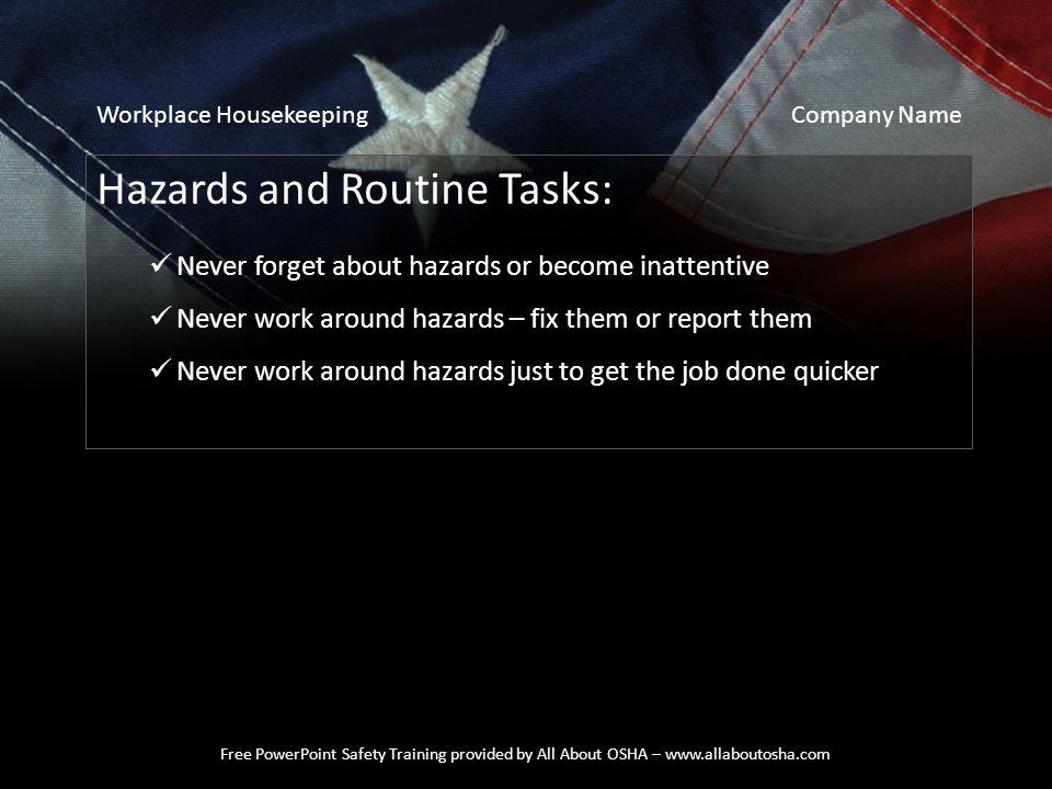 Hazards and Routine Tasks: