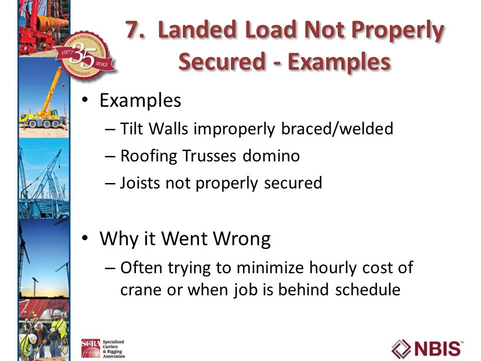 7. Landed Load Not Properly Secured - Examples