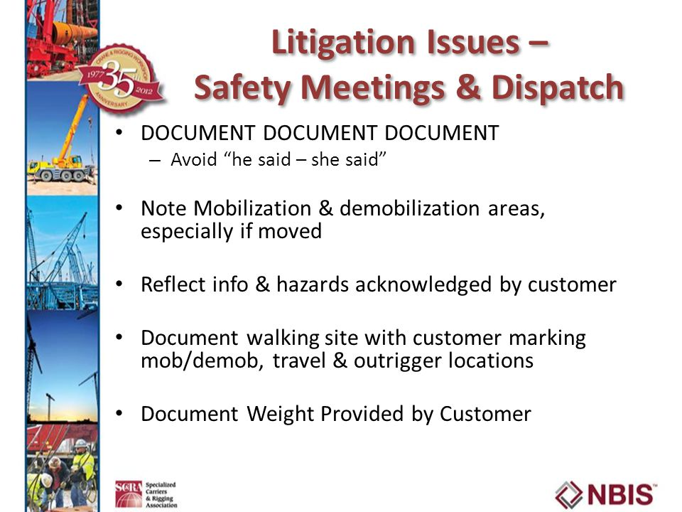 Litigation Issues – Safety Meetings & Dispatch