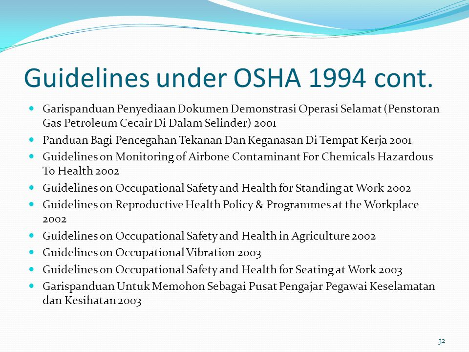 Guidelines under OSHA 1994 cont.