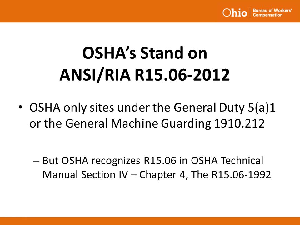 OSHA's Stand on ANSI/RIA R15.06-2012