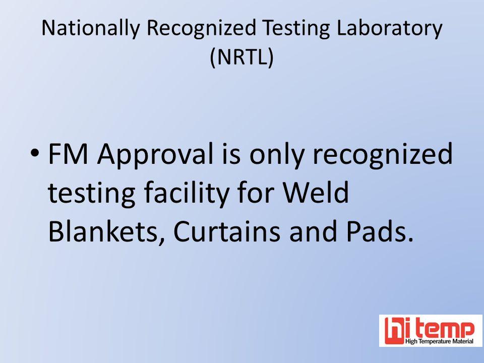 Nationally Recognized Testing Laboratory (NRTL)