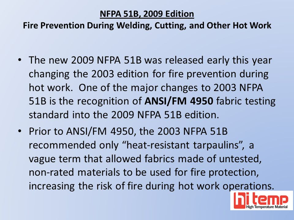 NFPA 51B, 2009 Edition Fire Prevention During Welding, Cutting, and Other Hot Work