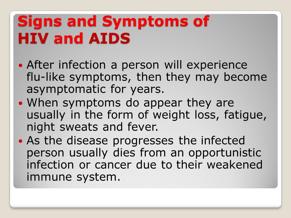 Signs and Symptoms of HIV and AIDS