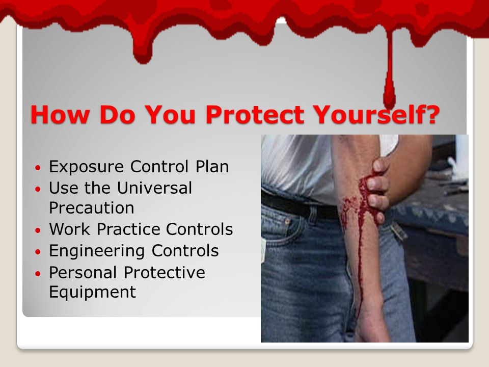 How Do You Protect Yourself