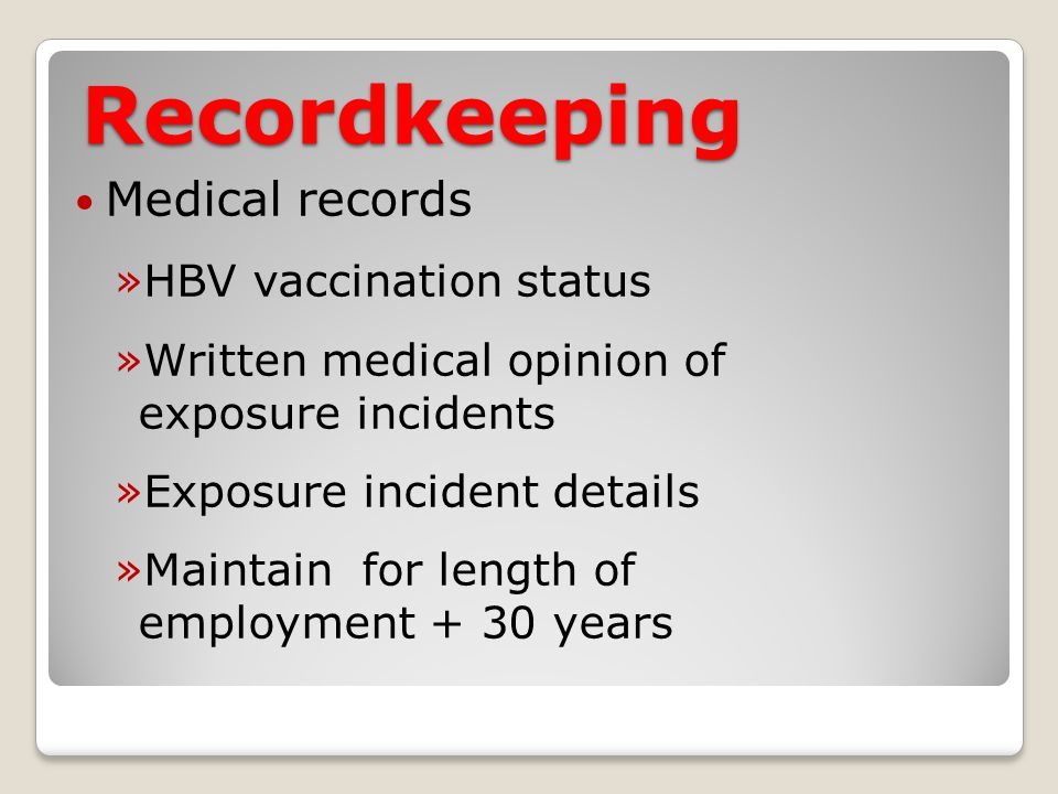 Recordkeeping Medical records HBV vaccination status