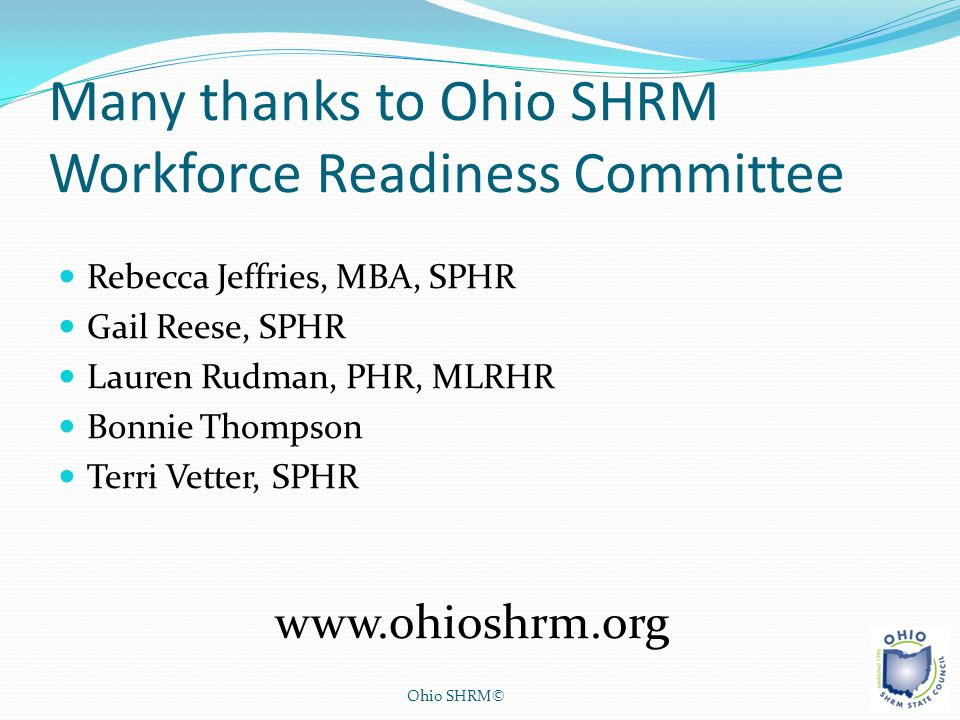 Many thanks to Ohio SHRM Workforce Readiness Committee