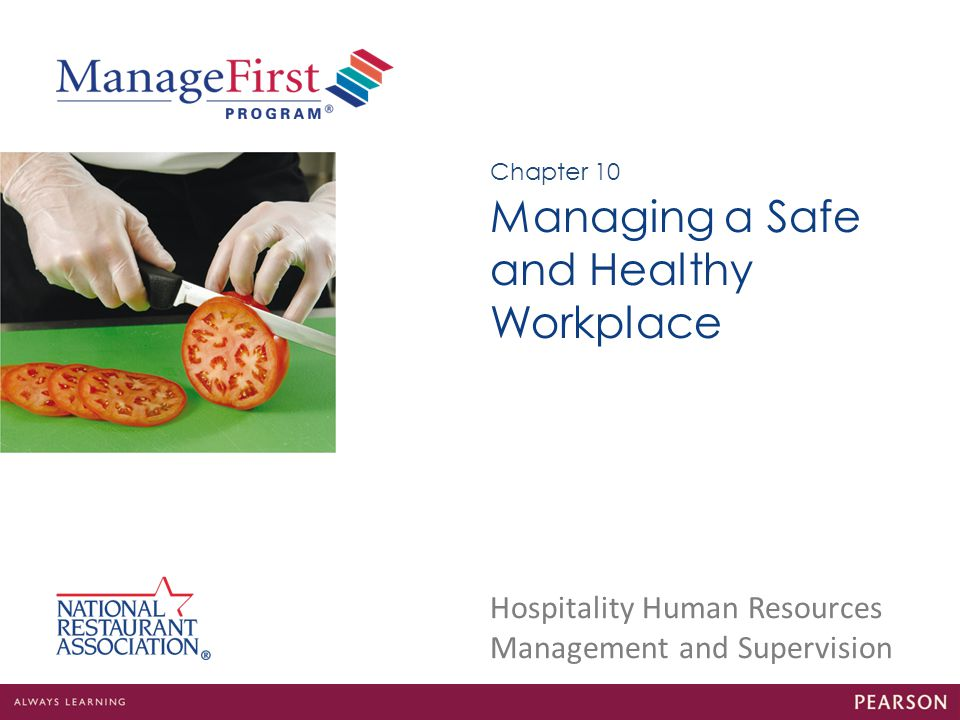 Managing a Safe and Healthy Workplace