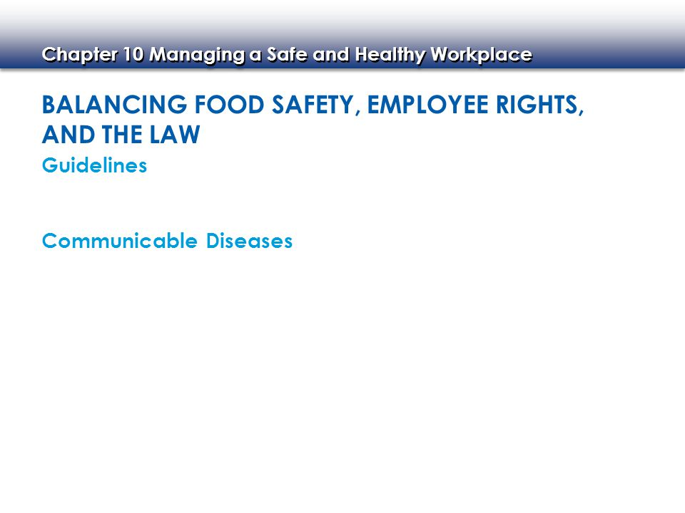 Balancing Food Safety, Employee Rights, and the Law