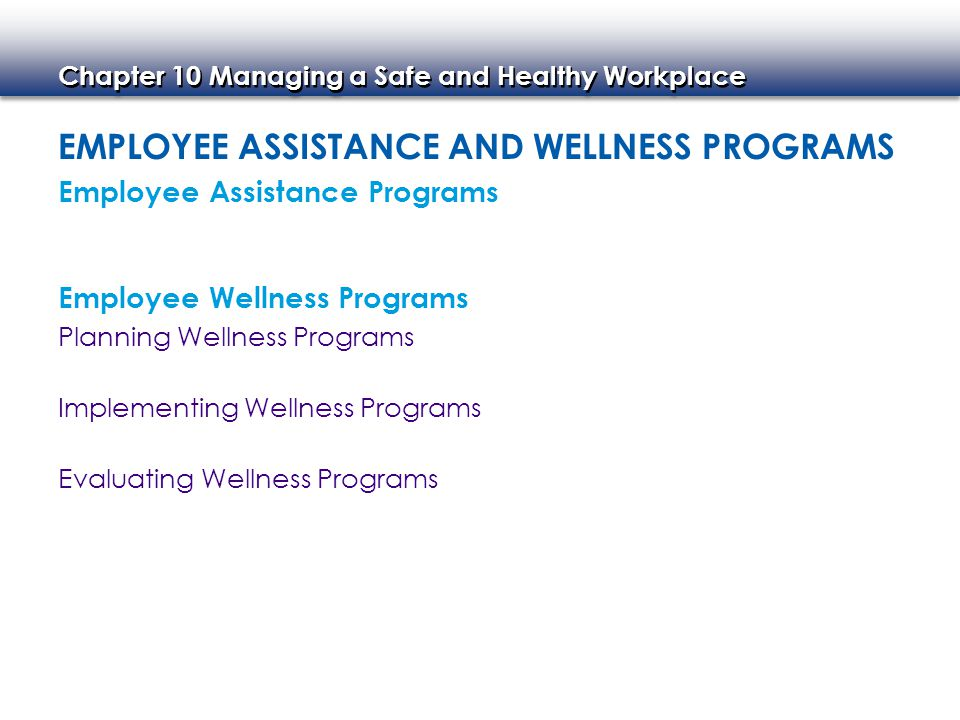 Employee Assistance and Wellness Programs