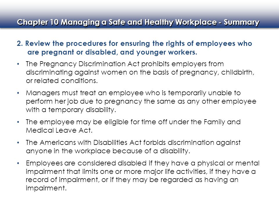2. Review the procedures for ensuring the rights of employees who are pregnant or disabled, and younger workers.