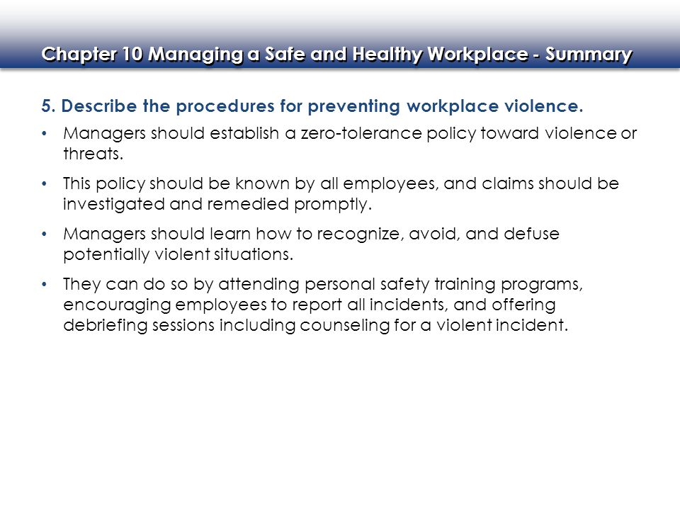 5. Describe the procedures for preventing workplace violence.