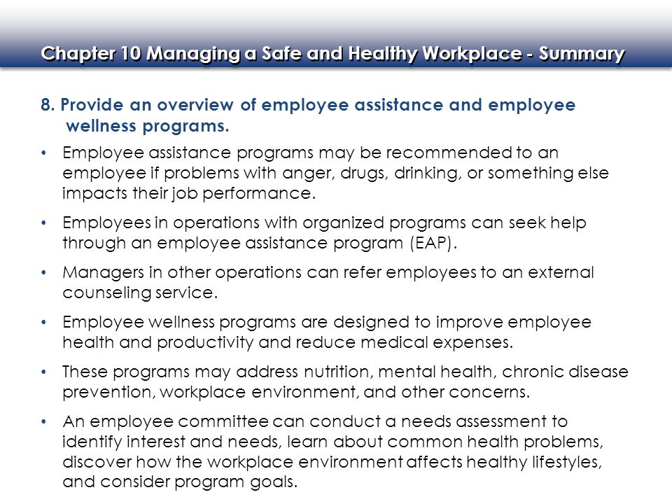 8. Provide an overview of employee assistance and employee wellness programs.