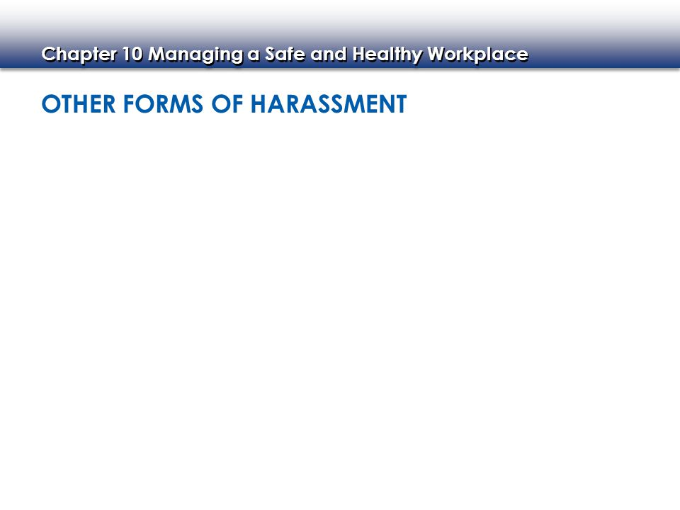 Other Forms of Harassment