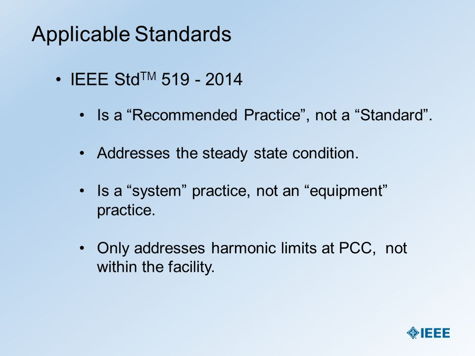 Applicable Standards IEEE StdTM 519 - 2014
