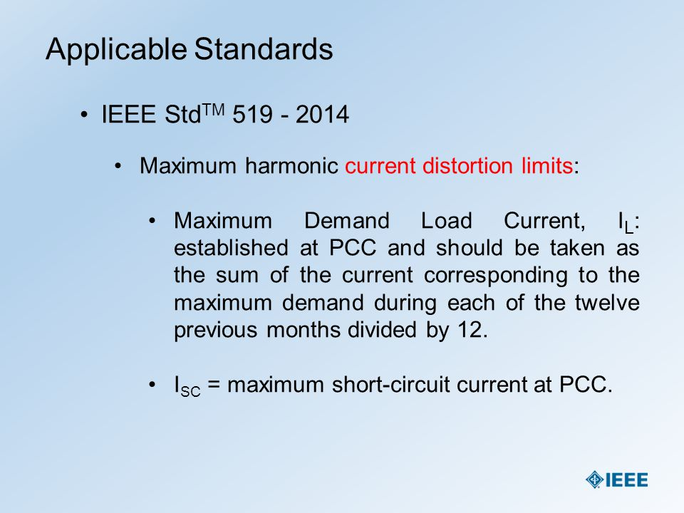 Harmonic studies a year 2014 approach ppt download for Ieee definition