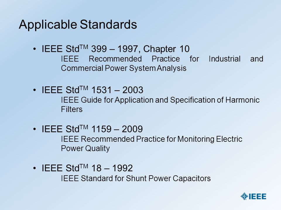 Applicable Standards IEEE StdTM 399 – 1997, Chapter 10